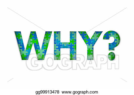 Why question answer mystery. Puzzle clipart reason