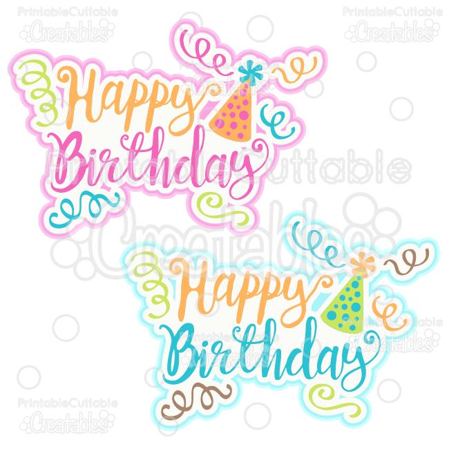 Happy birthday svg title. Scrapbook clipart