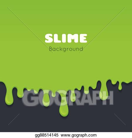 Vector art background of. Slime clipart green liquid