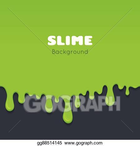 Vector art background of. Slime clipart green liquid