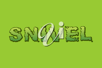 Snivel booger typography green. Slime clipart snot