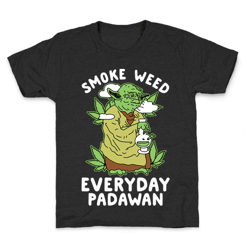T shirts lookhuman padawan. Smoke weed everyday png