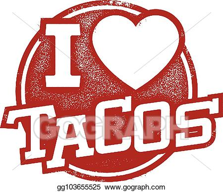 Tacos clipart i love. Vector rubber stamp