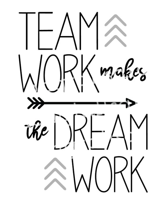 Printable art . Teamwork clipart teamwork makes the dream work