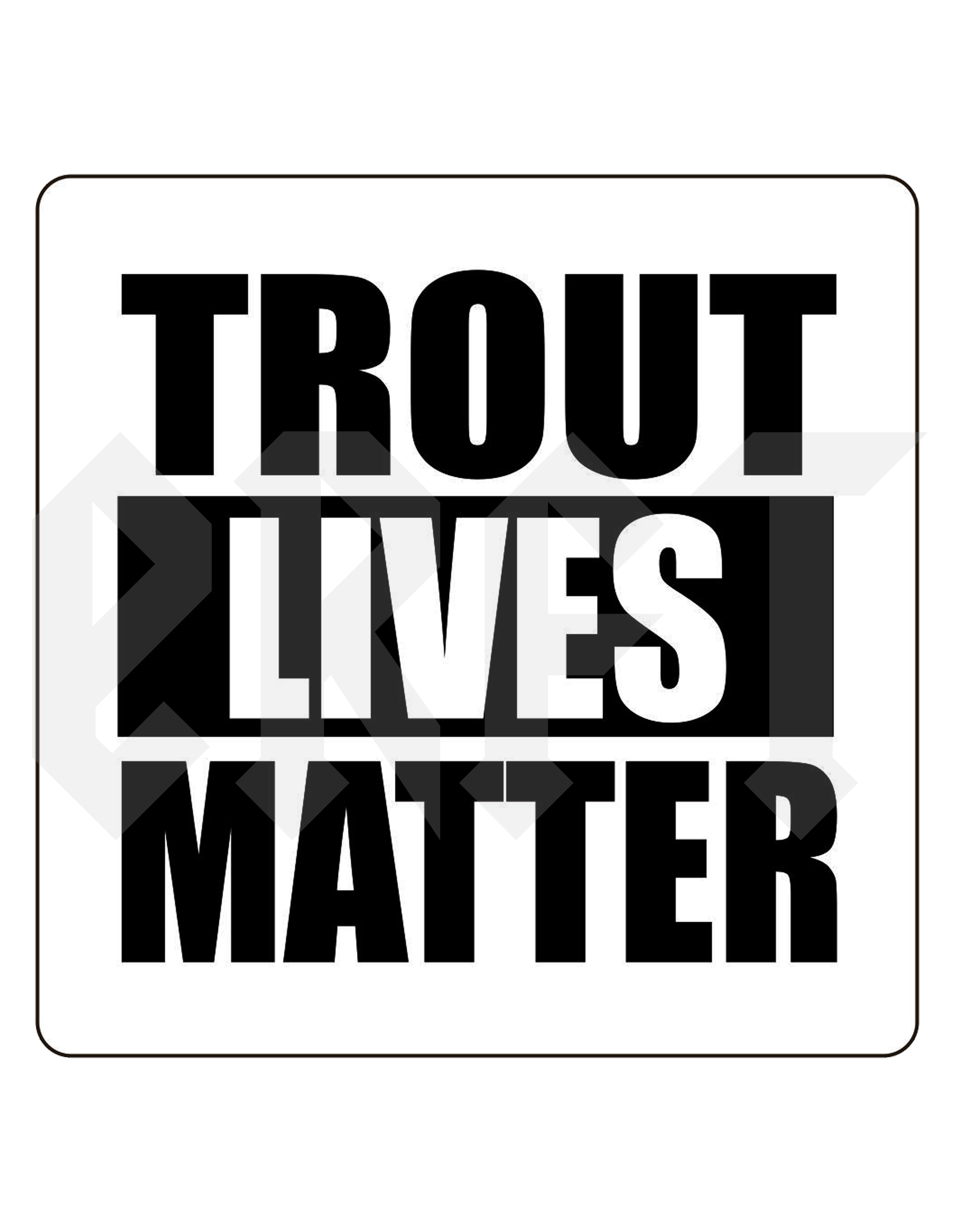 Trout clipart shadow. Lives matter sticker east