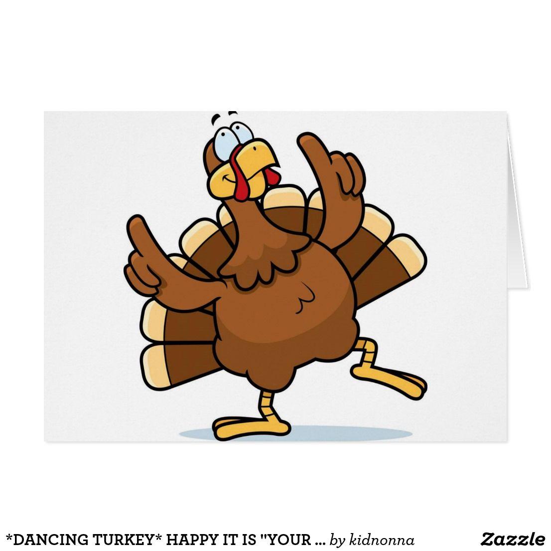 Turkeys clipart dancing. Turkey happy it is