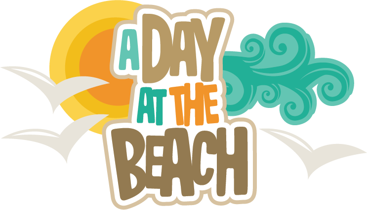A day at the. Words clipart beach