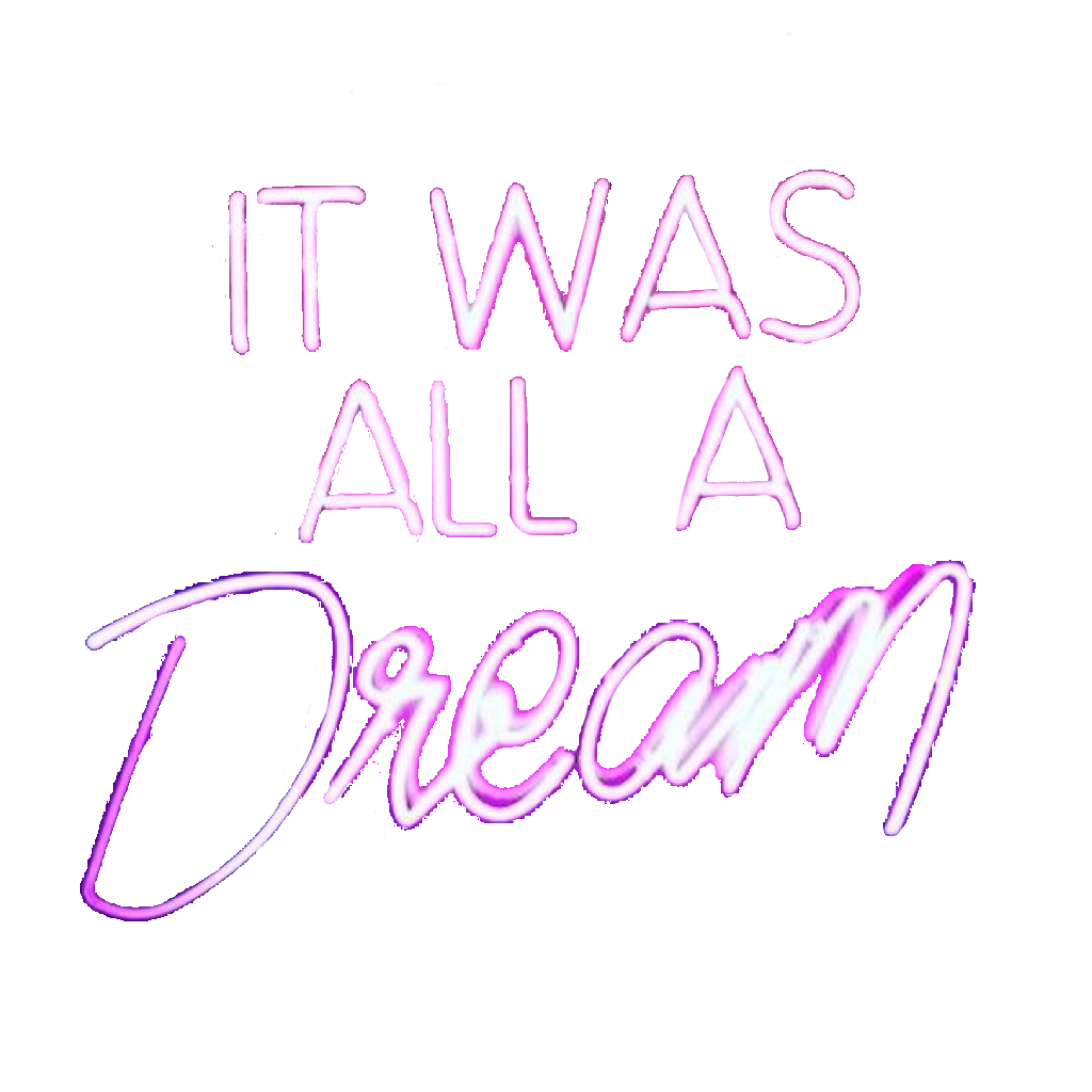 Words clipart dream. Interesting neon freetoedit