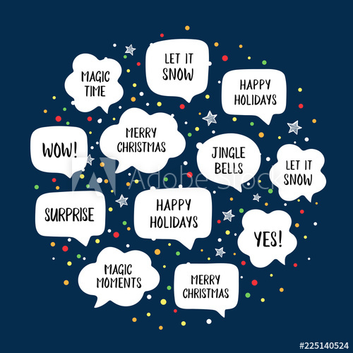 Holiday speech bubbles set. Wow clipart happy time