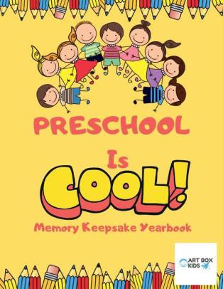 Yearbook clipart family memory. Preschool is cool keepsake