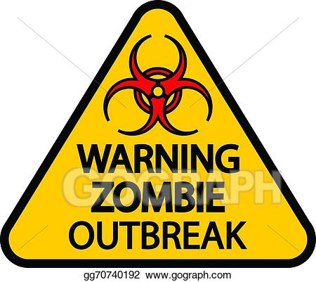 Zombie clipart zombie sign. Eps illustration warning outbreak