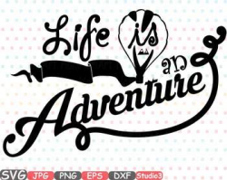 Life is an Adventure clipart birthday mountains svg nature t-shirt ...