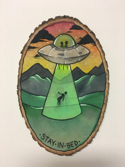 UFO 'Stay In Bed' Alien Abduction Painting on Wood Round - Funny ...