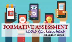 11 Useful Formative Assessment Tools for Teachers | English Teaching ...