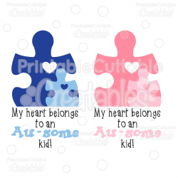 My Heart Belongs to an Au-some Kid Autism SVG Cut Files & Clipart