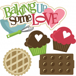 baking clipart baking up some love svg svg files for scrapbooking ...