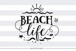 Beach Life - SVG file Cutting File Clipart in Svg, Eps, Dxf, Png for ...