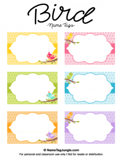 Free printable bird name tags. The template can also be used for ...