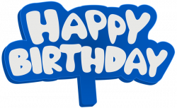 Blue Happy Birthday Sign PNG Clip Art Image | Gallery Yopriceville ...