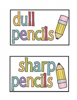 Sharp And Dull Pencil Labels Teaching Resources | Teachers Pay Teachers