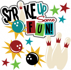 Strike Up Some Fun SVG scrapbook files bowling svg files for ...