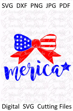4th of July Bow SVG 4th of July SVG Fourth of July SVG Merica