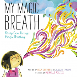 My Magic Breath Book about Mindful Breathing for Kids