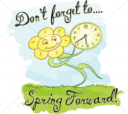 Spring Forward with Words and Happy Flower | Christian Calendar Clipart