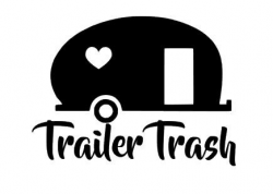 This listing is for one 5 x 7 Trailer Trash Decal. This decal can be ...