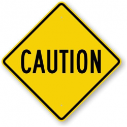Caution Signs   Free Downloadable PDF's or Durable Factory ...