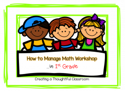 How to Manage Math Workshop in 1st Grade - Creating a Thoughtful ...