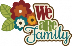 Birthday Scrapbook Sayings | We Are Family SVG scrapbook title ...