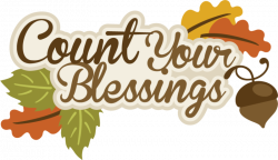 THANKSGIVING, AUTUMN OR FALL, COUNT YOUR BLESSINGS CLIP ART | CLIP ...