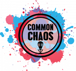 PODCAST — Common chaos