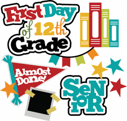First Day Of 12th Grade SVG school svg files for scrapbooking free ...