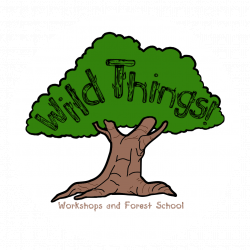Wild Things! Workshops and Forest School: Homepage