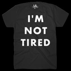 I'm Not Tired Black (Kids) T-Shirts – Hello Apparel