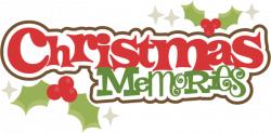 Christmas Memories SVG cutting files christmas svg cuts free svgs ...