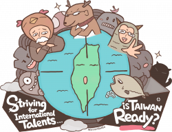 Striving for international talents, is taiwan ready?