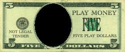 5 Dollar Bill Play Money   ... select