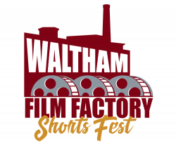 Waltham Film Factory Shorts Fest — Charles River Museum