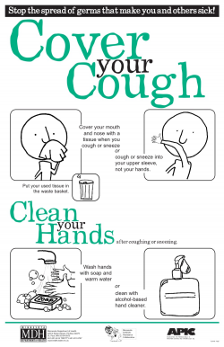 Cough and sneeze into elbows, not hands