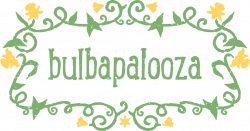 Bulbapalooza – Moore Farms Botanical Garden