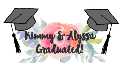 Alyssa & Kimmy's Graduation Party / 5.22.2016 — Cheers To You Photo ...