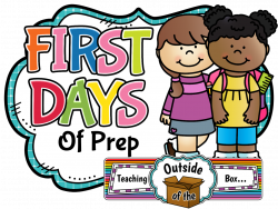 Teaching Outside of the Box...: First days of Prep