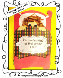 First Grade Wow: First Day Jitters!