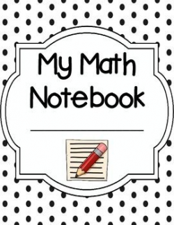 Math Notebook Cover, Section Dividers, and Rubric for Math ...