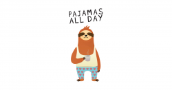 Pajamas All Day - Lazy Sloth With Pajama And Coffee by zenteez