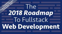 The 2018 Roadmap To FullStack Web Development – CodingTheSmartWay ...