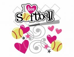 Clip Art I Love Softball Svg Softball Svg File Svg ...